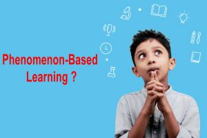 Phenomenon-based learning